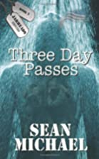 Three Day Passes by Sean Michael