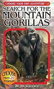 Search for the Mountain Gorillas (Choose…