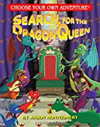 Search for the Dragon Queen by Anson…
