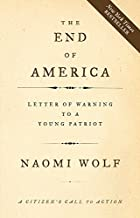 The End of America: Letter of Warning to a…