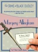 The Crime at Black Dudley by Margery…