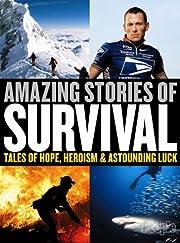 People: Amazing Stories of Survival de…