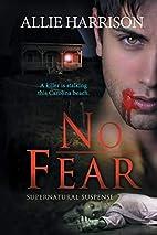 No Fear by Allie Harrison