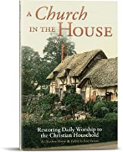 A Church in the House por Matthew Henry