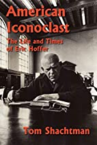 American Iconoclast: The Life and Times of…