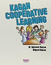 Kagan Cooperative Learning by Miguel Kagan…