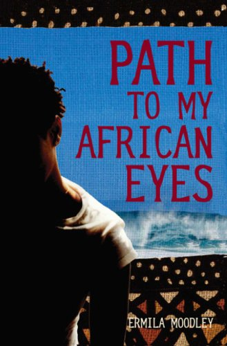 Path to My African Eyes