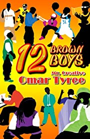 12 Brown Boys de Mr. Creative/Omar Tyree