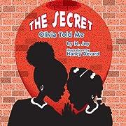 The Secret Olivia Told Me af N. Joy