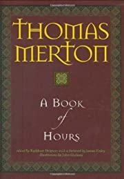 A Book of Hours por Thomas Merton