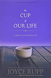 The Cup of Our Life: A Guide to Spiritual…