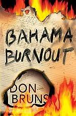 Bahama Burnout by Don Bruns