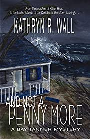 And Not A Penny More (Bay Tanner Mysteries)…