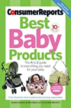 Best Baby Products, 10th Edition (Consumer…