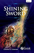 The Shining Sword: Book 1 by Charles G.…