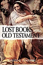 The Lost Books of the Old Testament by…