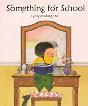 Something for School de Hyun Young Lee