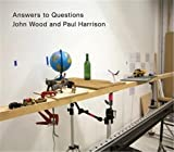 John Wood and Paul Harrison: Answers to Questions (英語)