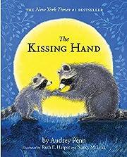 The Kissing Hand – tekijä: Audrey Penn