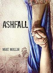 Ashfall (Ashfall Trilogy) av Mike Mullin
