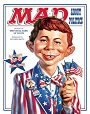 MAD About Politics: An Outrageous Pop-Up…