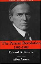 The Persian Revolution of 1905-1909 by…