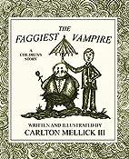 The Faggiest Vampire by Carlton Mellick III