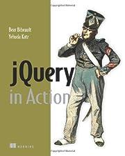 jQuery in Action de Bear Bibeault