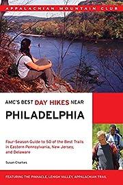 AMC's Best Day Hikes Near Philadelphia:…