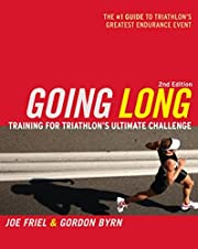 Going Long: Training for Ironman-Distance…
