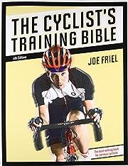 The Cyclist's Training Bible por Joe Friel