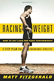 Racing Weight: How to Get Lean for Peak…