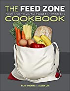 The Feed Zone Cookbook: Fast and Flavorful…