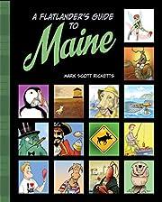 A flatlander's guide to Maine de Mark…