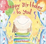 Happy Birthday to You! (Book) written by Marianne Richmond