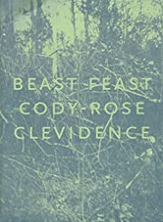 Beast Feast af Cody-Rose Clevidence