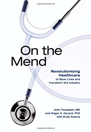 On the Mend: Revolutionizing Healthcare to…