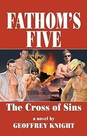 The Cross of Sins (Fathom's Five, Vol. 1)…