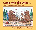 Gone with the Wine: The Wine Cartoons of…