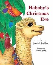 Hababy's Christmas Eve av Jamie & Joy Farr