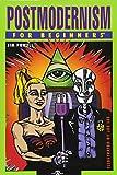 Postmodernism for beginners / Jim Powell ; [illustrated by Joe Lee]