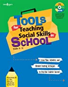 Tools for Teaching Social Skills in Schools:…