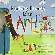 Making Friends Is an Art! de Julia Cook
