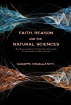 Faith, Reason and the Natural Sciences: The…