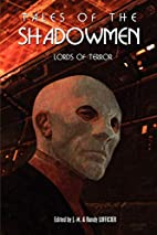 Tales of the Shadowmen 4: Lords of Terror by…