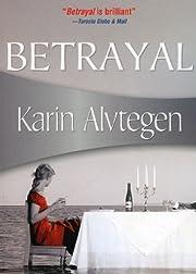 Betrayal (Felony & Mayhem Mysteries) af…