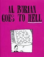 Al Burian Goes to Hell by Al Burian