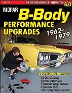 Mopar B-Body Performance Upgrades 1962-79…