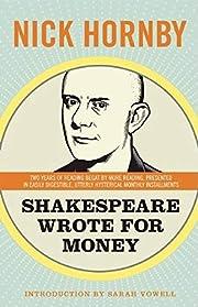 Shakespeare Wrote for Money par Nick Hornby