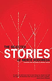 The Selected Stories of Mercè Rodoreda by…